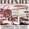 Calexico Carried To Dust ...